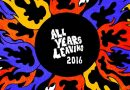 Exclusive: All Years Leaving Festival's 2016 lineup revealed