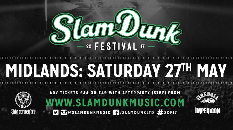slam dunk festival birmingham saturday 27th may tickets
