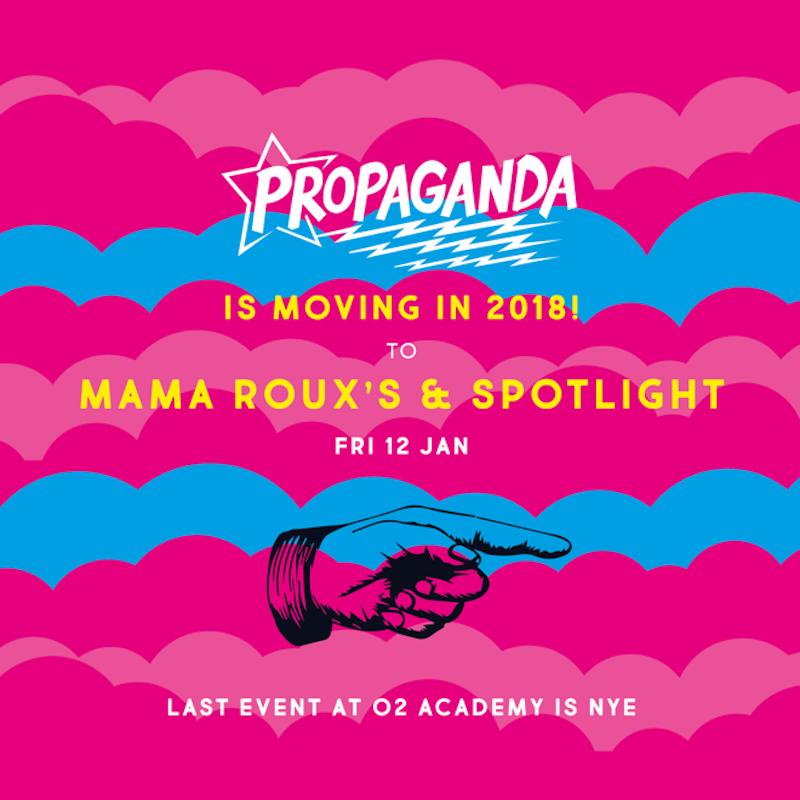 Propaganda Mama Roux's Spotlight Digbeth Birmingham