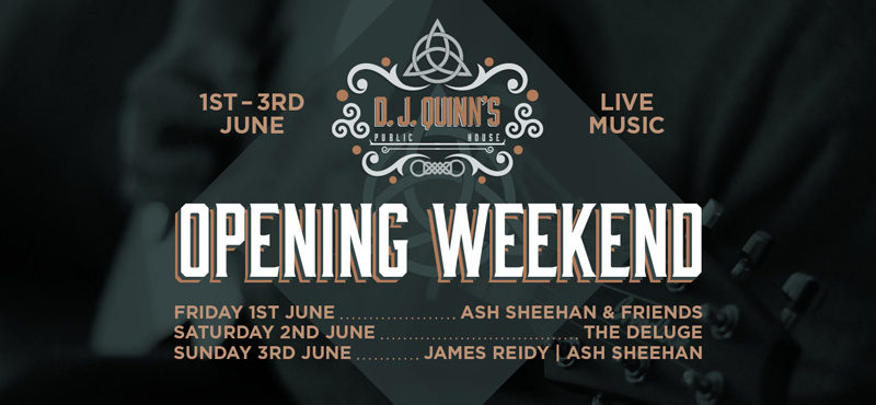 DJ-QUINNS-OPENING-WEEKEND-FB