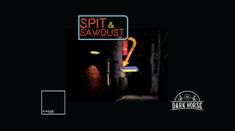 Spit and Sawdust at the Dark Horse