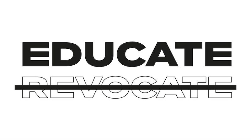 Educate Not Revocate
